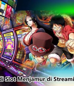 Banner Judi Slot Menjamur di Streaming One Piece